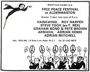 CND festival outside Aldermaston nuclear base, 3rd April 1972.  Tim Rundall editor of Pink Fairies fanzine Uncle Harry's City Kids was in attendance.  The mention of T.Rex on the flyer caused many young female Bolan fans to turn up at the gig and they and Took spent a happy afternoon annoying the hell out of each other!  Took's own account of the day's events are reprinted in Charles Shaar Murray's book 'Shots from the Hip'